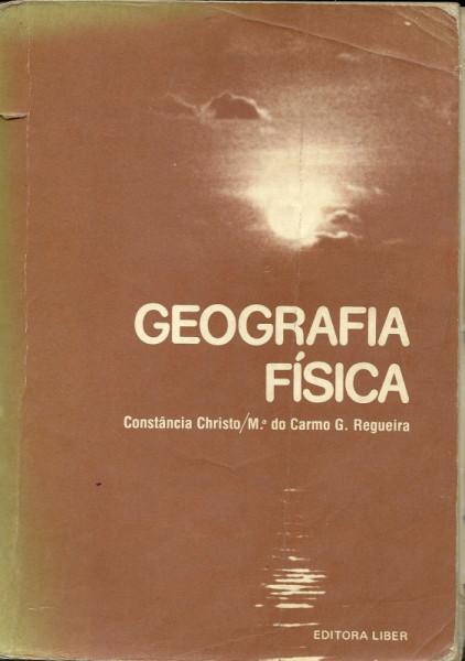 Capa de Geografia Física - Constância Laura Bandeira de Christo  Maria do Carmo Guimarães Regueira