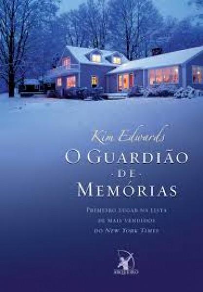 Capa de O guardião de memórias - Kim Edwards