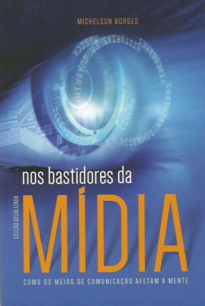 Capa de Nos bastidores da mídia - Michelson Borges