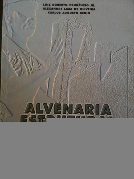 Capa de Alvenaria Estrutural de Blocos de Concreto - Luiz Roberto Prudêncio Jr, Alexandre Lima de Oliveira, Carlos Augusto Bedin