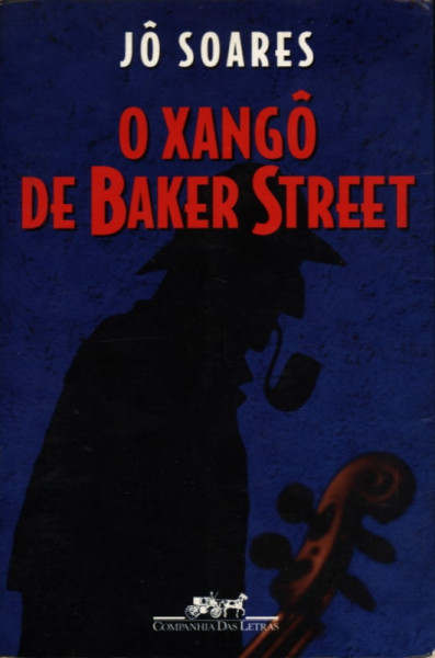 Capa de O Xangô de Baker Street - Jô Soares