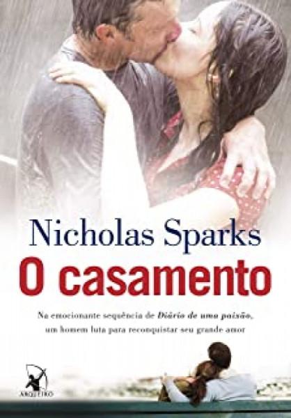 Capa de O casamento - Nicholas Sparks