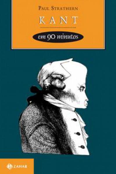 Capa de Kant em 90 minutos - Paul Strathern
