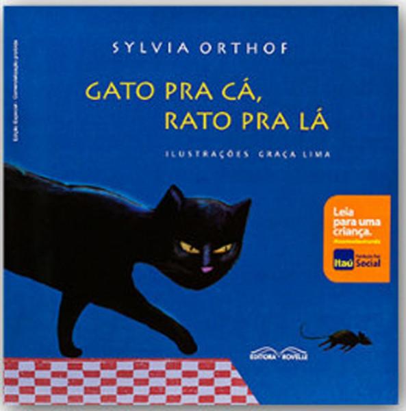 Capa de Gato pra cá, rato pra lá - Sylvia Orthof