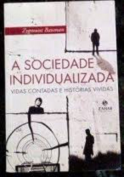 Capa de A sociedade individualizada - Zygmunt Bauman