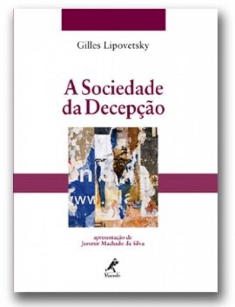 Capa de A sociedade da decepção - Gilles Lipovetsky
