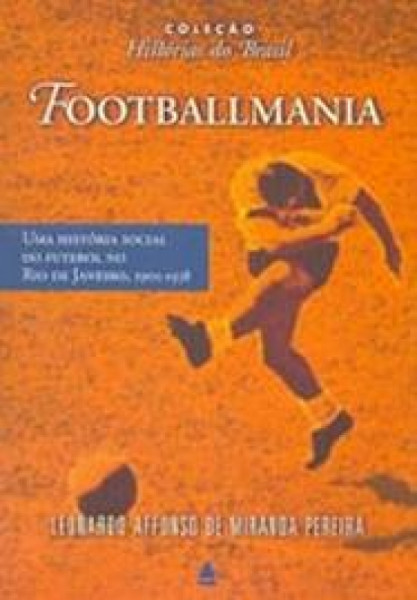 Capa de Footballmania - Leonardo Affonso de Miranda Pereira
