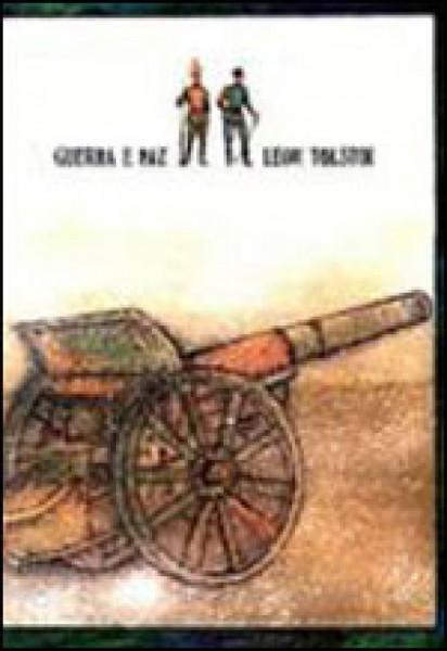 Capa de Guerra e paz - Leon Tolstói [Liev Tolstói]