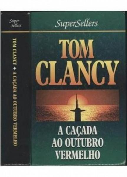 Capa de A Caçada ao Outubro Vermelho - Tom Clancy