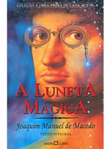 Capa de A luneta mágica - Joaquima Manuel de Macedo