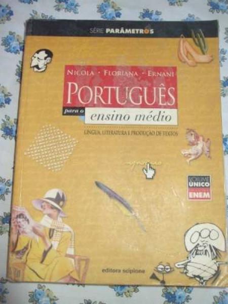 Capa de Português Para o Ensino Médio - Ernani Terra, José de Nicola, Floriana Toscano Cavallete