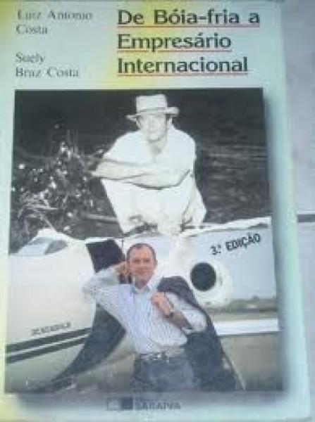 Capa de De Bóia-fria a Empresário Internacional - Luiz Antonio Costa e Suely Braz Costa