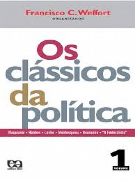 Capa de Os Clássicos da Política Vol. 1 - Francisco C. Weffort