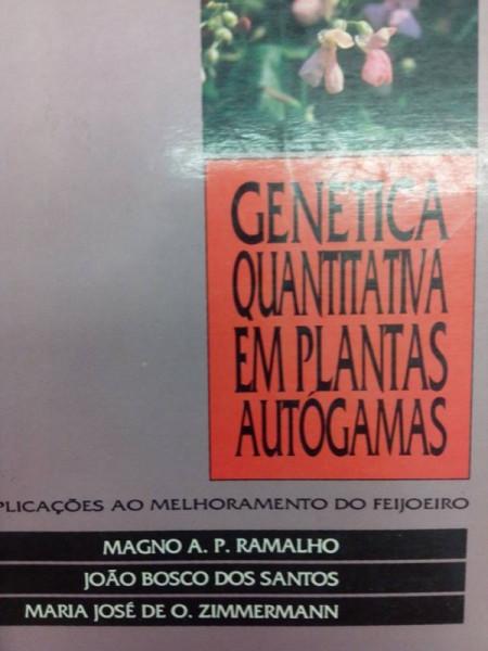 Capa de Genética Quantitativa em plantas autógamas - M A P Ramalho, J B Santos, M J O Zimermann