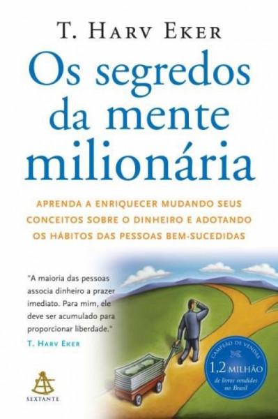 Capa de Os segredos da mente milionária - T. Harv Eker