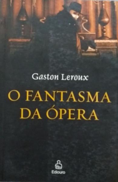 Capa de O fantasma da ópera - Gaston Leroux