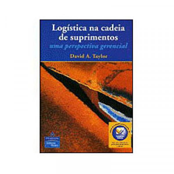 Capa de LOGÍSTICA NA CADEIA DE SUPRIMENTOS - David A. Taylor