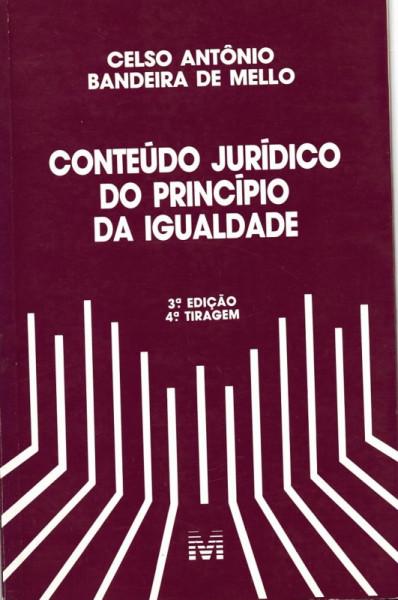 Capa de Conteúdo Jurídico do Princípio da Igualdade - Celso Antônio Bandeira de Mello