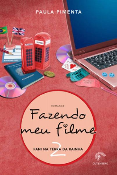 Capa de Fazendo Meu Filme 2 - Paula Pimenta