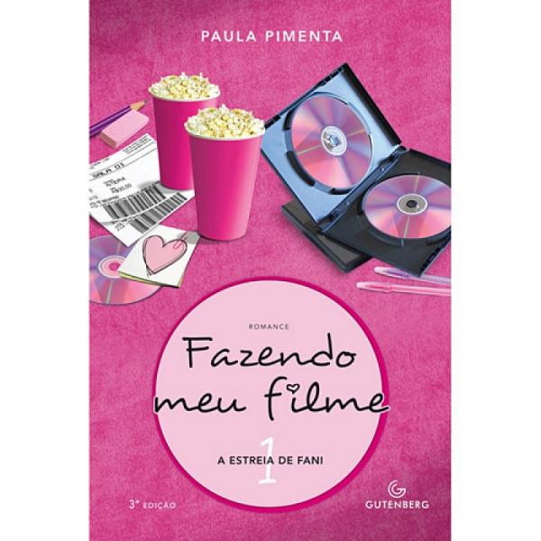 Capa de Fazendo Meu Filme 1 - Paula Pimenta