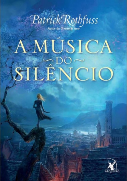 Capa de A música do silêncio - Patrick Rothfuss