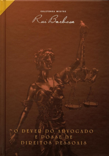 Capa de O dever dos advogados e Posse de direitos pessoais - Rui Barbosa