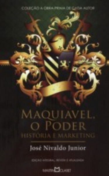 Capa de Maquiavel, o poder - José Nivaldo Junior