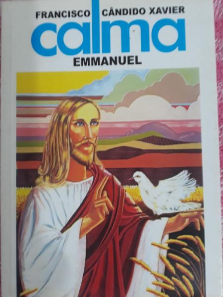 Capa de Calma - Francisco Cândido Xavier; Espírito Emmanuel
