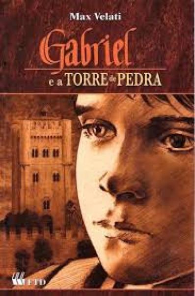 Capa de Gabriel e a torre de pedra - Max Velati