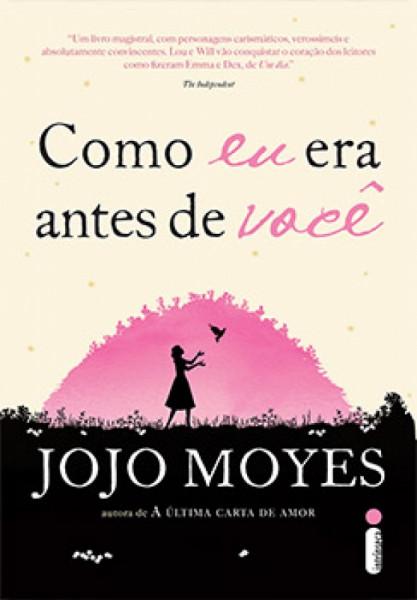 Capa de Como eu era antes de você - Jojo Moyes