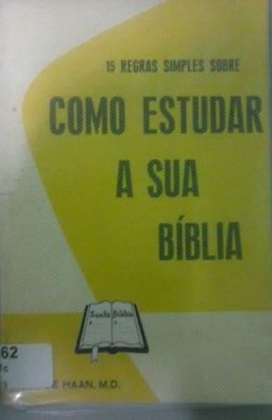 Capa de COMO ESTUDAR A SUA BÍBLIA - M. R. DE HAAN