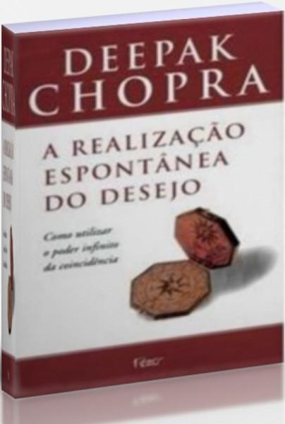 Capa de A Realização Espontânea do Desejo - Deepak Chopra