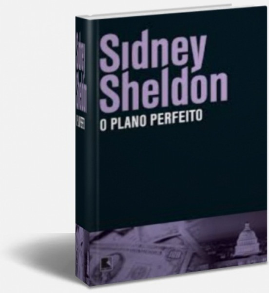 Capa de O plano perfeito - Sidney Sheldon