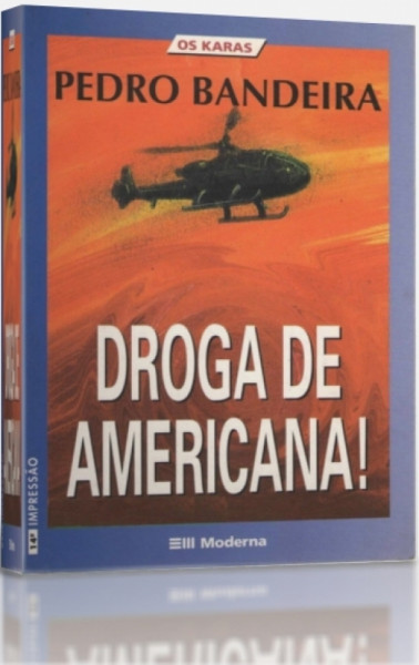 Capa de Droga de americana - Pedro Bandeira