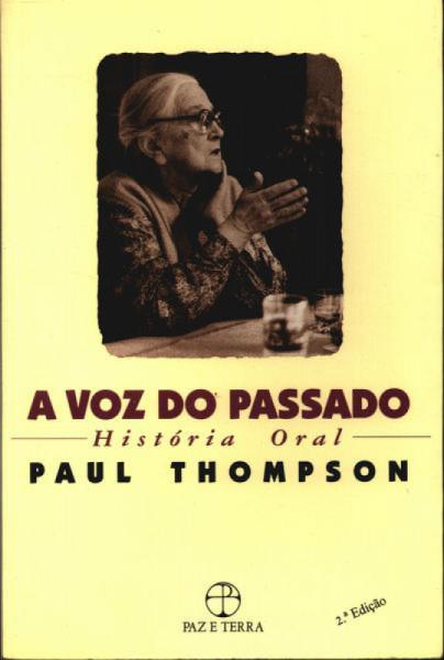 Capa de A Voz do Passado - Paul Thompson