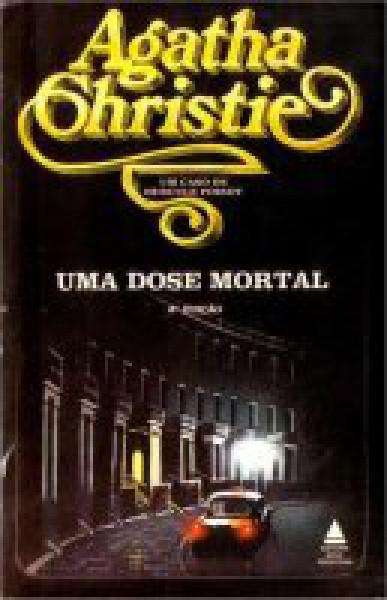 Capa de Uma dose mortal - Agatha Christie