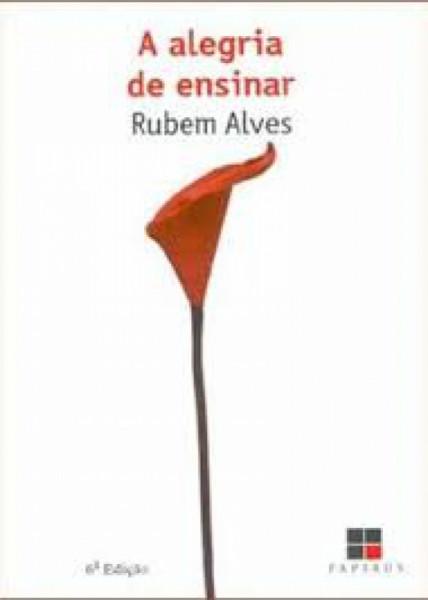 Capa de A alegria de ensinar - Rubem Alves