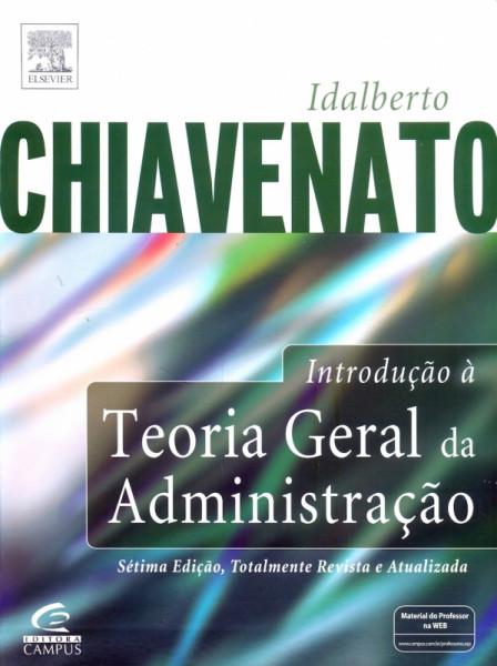 Capa de Introdução à teoria geral da administração - Idalberto Chiavenato