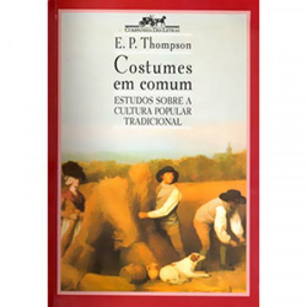 Capa de Costumes em comum - E. P Thompson