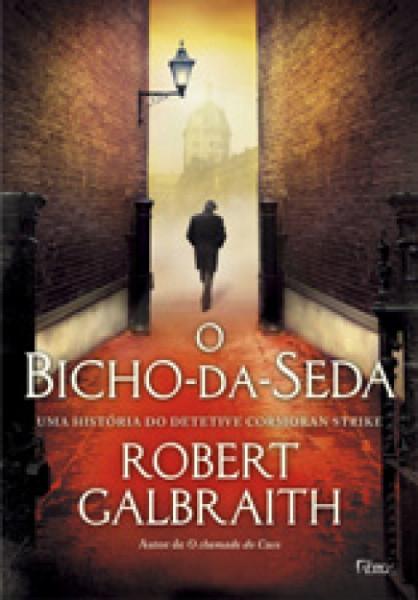 Capa de O bicho-da-seda - Rober Galbraith