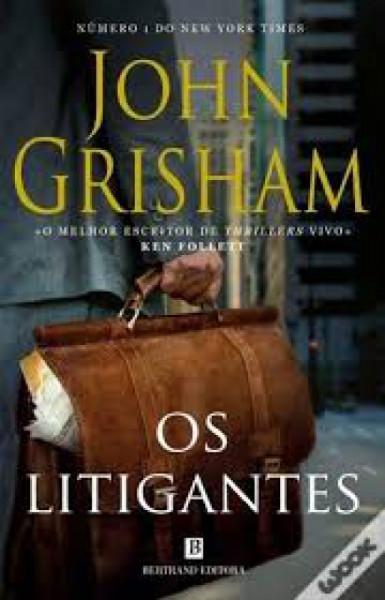 Capa de Os litigantes - John Grisham