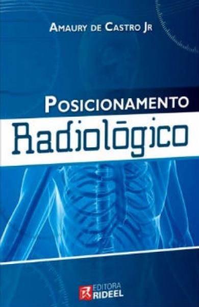 Capa de Posicionamento radiológico - CASTRO Jr., Amaury de