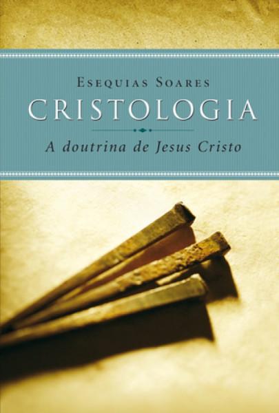 Capa de Cristologia - ESEQUIAS SOARES