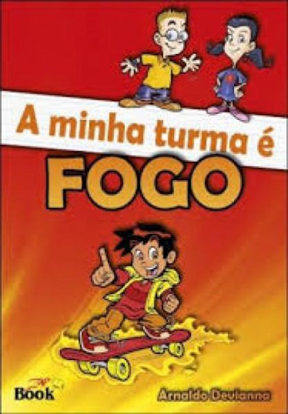 Capa de Minha turma e fogo - Arnaldo Devianna