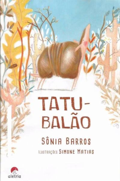 Capa de Tatu-balão - Sônia Barros