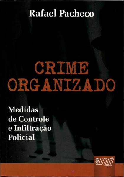Capa de Crime Organizado - Rafael Pacheco