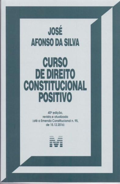 Capa de Curso de direito constitucional positivo - José Afonso da Silva