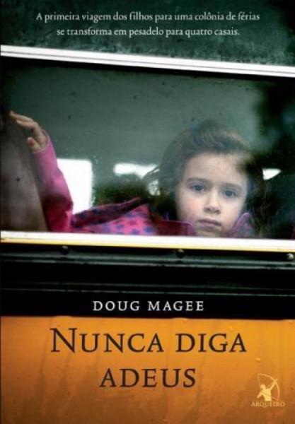 Capa de Nunca diga adeus - Doug Magee