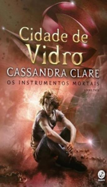 Capa de Cidade de vidro - Cassandra Clare