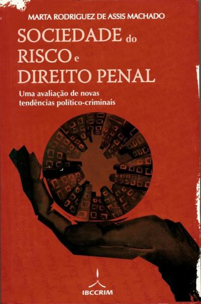 Capa de Sociedade do Risco e Direito Penal - Marta Rodriguez de Assis Machado